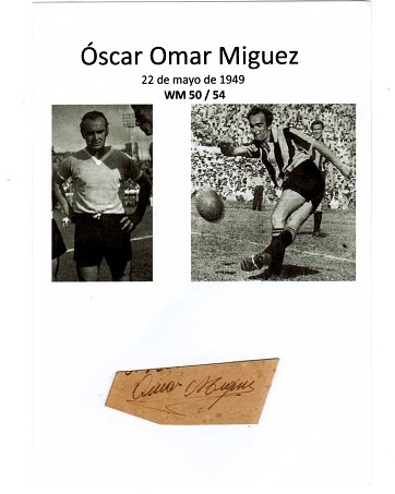 Óscar Omar Miguez -Uruguay 1950 World champion